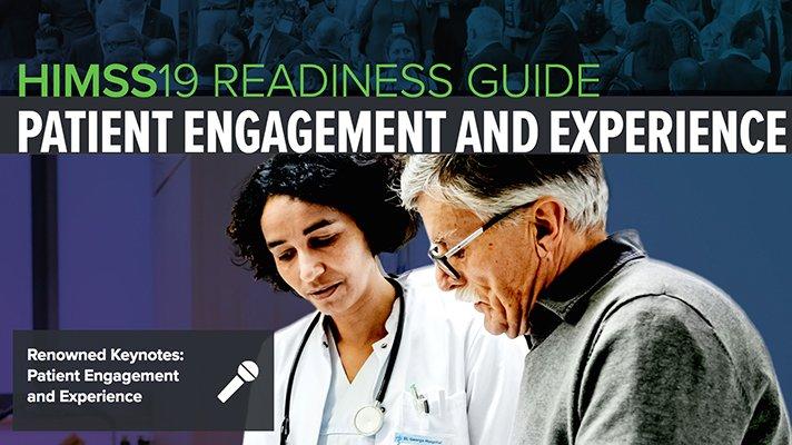 HIMSS19 Readiness Guide: Patienten-Engagement und Erfahrung